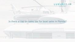 Is there a cap on sales tax for boat sales in Florida?