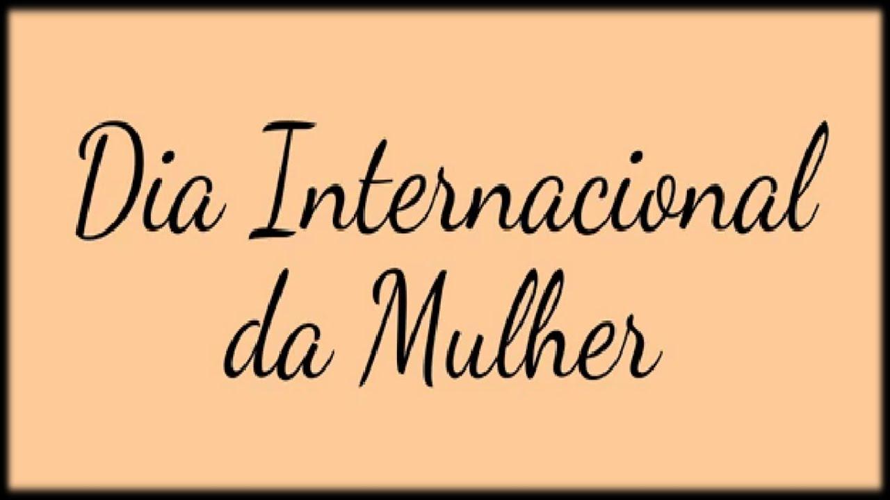 Mensagem Dia Das Avos: Dia Internacional Da Mulher