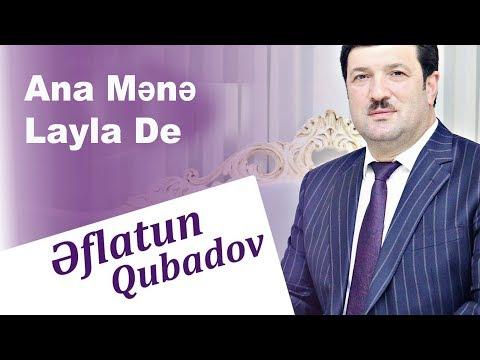 Eflatun Qubadov - Ana Mene Layla De (Video)