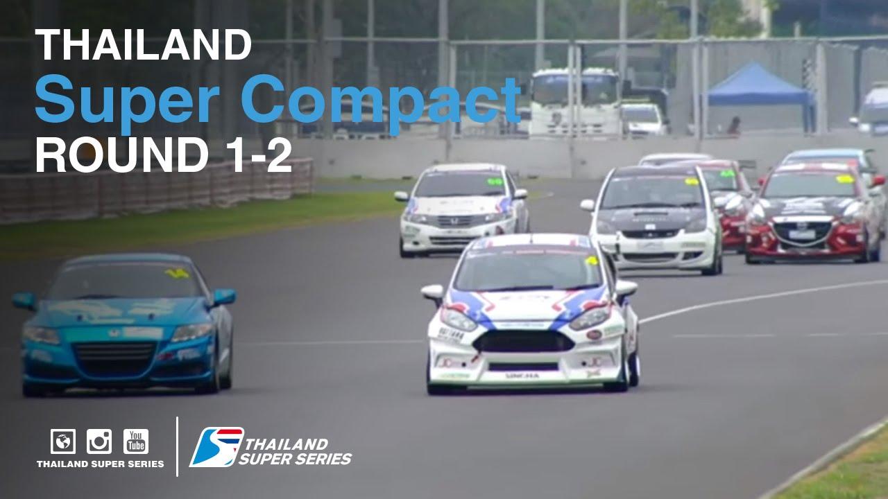 Thailand Super Compact : TSS 2016- Round 1-2 | (SAT-21-May) | Chang International Circuit