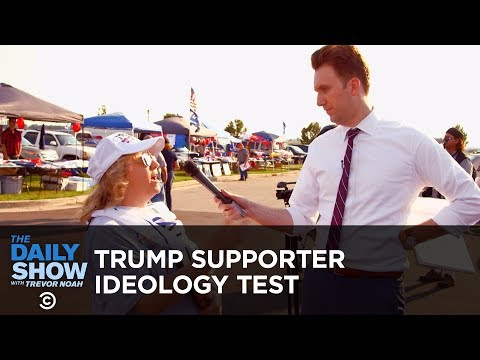 Putting Donald Trump Supporters Through An Ideology Test: The Daily Show