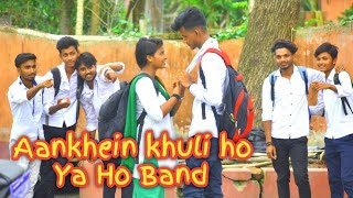 Aankhein khuli ho ya ho band | School Love Story | Payar kaise hota hay | Hindi Song | B Dhawan