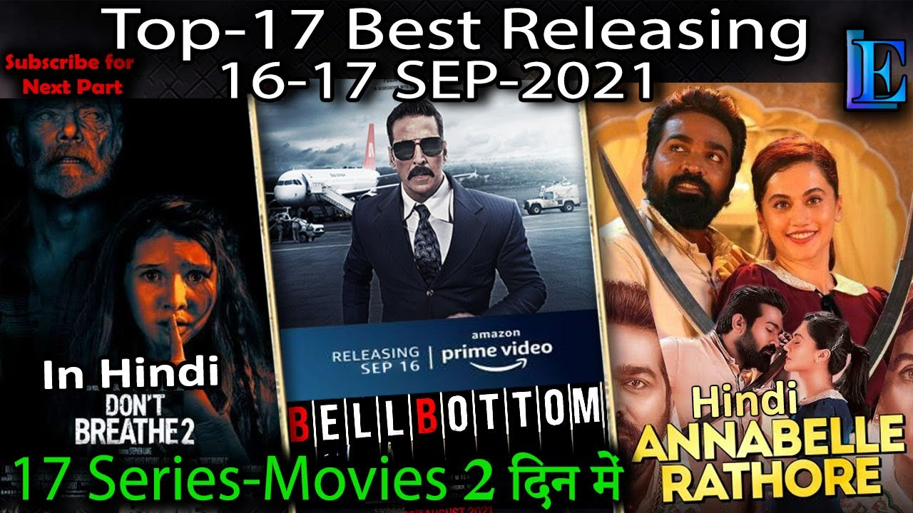 Download Best-12 Release 16-17 September-2021 Web-Series & Movies ON #Netflix #Amazon #Hoichoi #Voot #YouTube