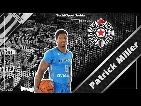 Patrick Miller - Analiza igre   KK Partizan 2017/18
