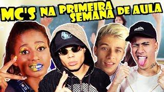 Baixar MC'S NA PRIMEIRA SEMANA DE AULA