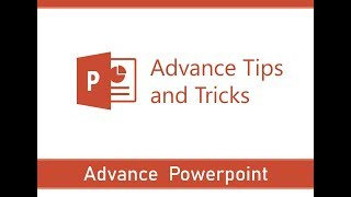 Learning PowerPoint | Advance Tips & Tricks | Steps and Process of Advance Tips and Tricks