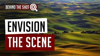Envision the Scene - With Cinematographer James Neihouse - Behind the Shot