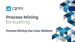 Process Mining for Auditing and Compliance | QPR Webinar