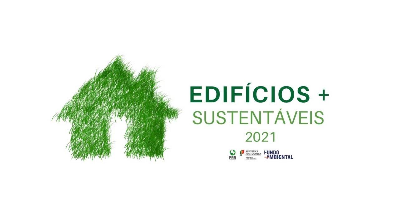 """Segunda fase do Programa """"Edifícios Mais Sustentáveis"""" deu início Hoje"""
