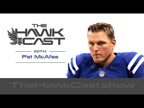 Pat McAfee: Punter, Comedian, Podcaster and Barstool Heartland COO - The HawkCast