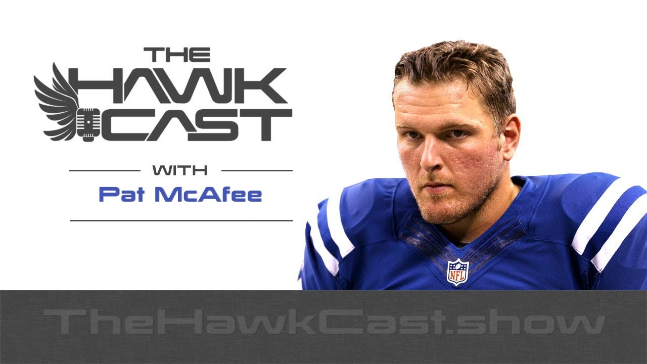 Download Pat McAfee: Punter, Comedian, Podcaster and Barstool Heartland COO - The HawkCast