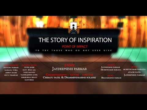 THE STORY OF INSPIRATION the point of impact full short film about 10m air pistol shooting
