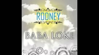 Rodney - Baba Loke