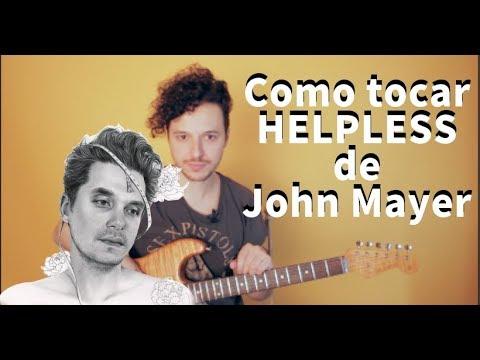 Como Tocar La Canción Helpless De John Mayer - Tutorial Para Guitarra Eléctrica (TABS)