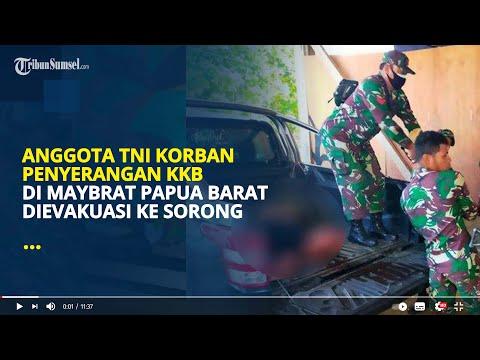Anggota TNI Korban Penyerangan KKB di Maybrat Papua Barat Dievakuasi ke Sorong