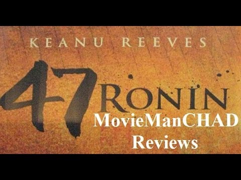 47 Ronin (2013) movie review by MovieManCHAD