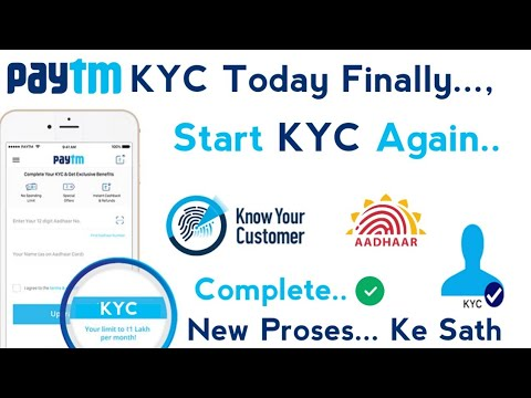 ( KYC ) Paytm kyc again start // All KYC Problem slow // 2019 kyc Start// paytm kyc कैसे होंगी//