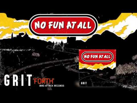 No Fun At All - 'Forth' off the upcoming album GRIT