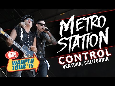 Metro Station  Control ! Vans Warped Tour 2015