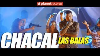 CHACAL - Las Balas (Video Oficial by FREDDY LOONS) Reggaeton Cubano Cubaton 2018