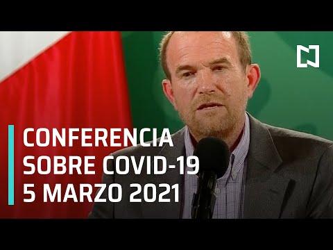 Conferencia Covid-19 en México - 5 marzo 2021