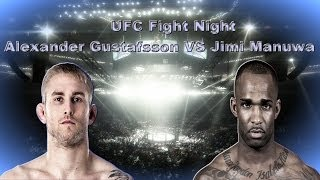 UFC Fight Night Alexander Gustafsson VS Jimi Manuwa - Fight Predicition