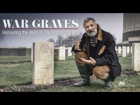 War Graves: Honouring the Fallen of the First World War | The Tank Museum