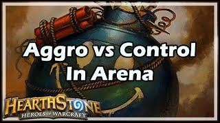 [Hearthstone] Aggro vs Control In Arena
