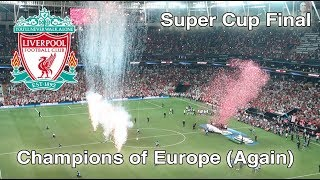 Liverpool Fans Reaction Inside the Stadium, Super Cup Final 2019 Liverpool Vs Chelsea