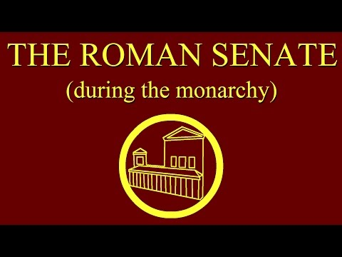 The Roman Senate during the Monarchy