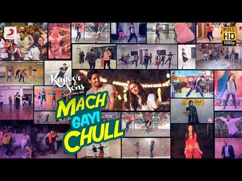 Mach Gayi ChullKapoor & Sons | Sidharth | Alia | Badshah | Amaal | Fazilpuria