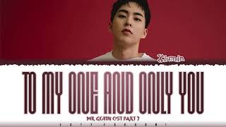 XIUMIN - 'TO MY ONE AND ONLY YOU' (MR QUEEN OST PART 7) Lyrics [Color Coded_Han_Rom_Eng]