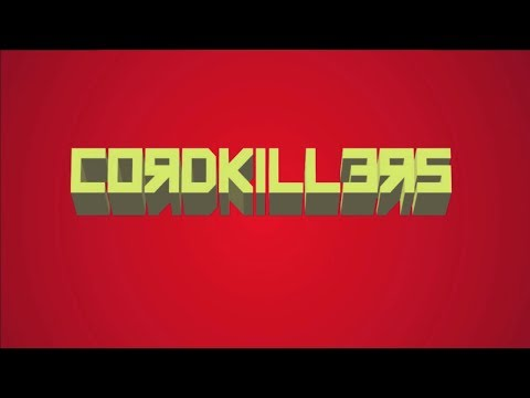 Cordkillers -  Episode Beta 1