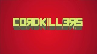 Cordkillers -  Episode Beta 1