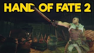 Hand of Fate 2 Gameplay #2 - New Weapons Armor! and Secret Cards!