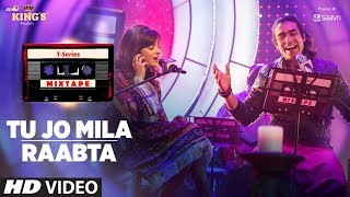 Download Tu Jo Mila Raabta | Shirley Setia Jubin Nautiyal | T-Series Mixtape | Bhushan Kumar Ahmed K Abhijit MP3 song and Music Video