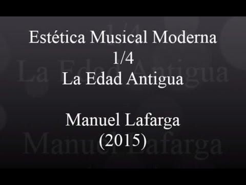 Estética Musical 1/4 - La Edad Antigua - Prof. Manuel Lafarga