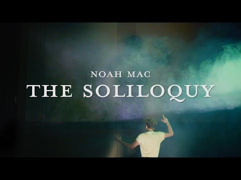 Noah Mac - The Soliloquy