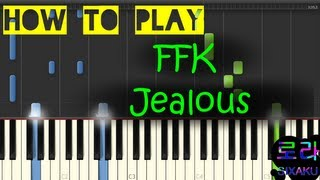 [PIANO] FFK - ไม่ใช่อิจฉา (Jealous) [How to play]