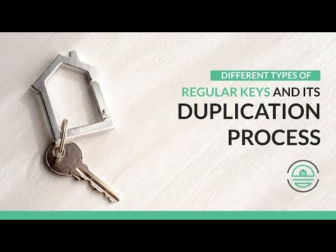 Different Types of Regular Keys and its Duplication Process