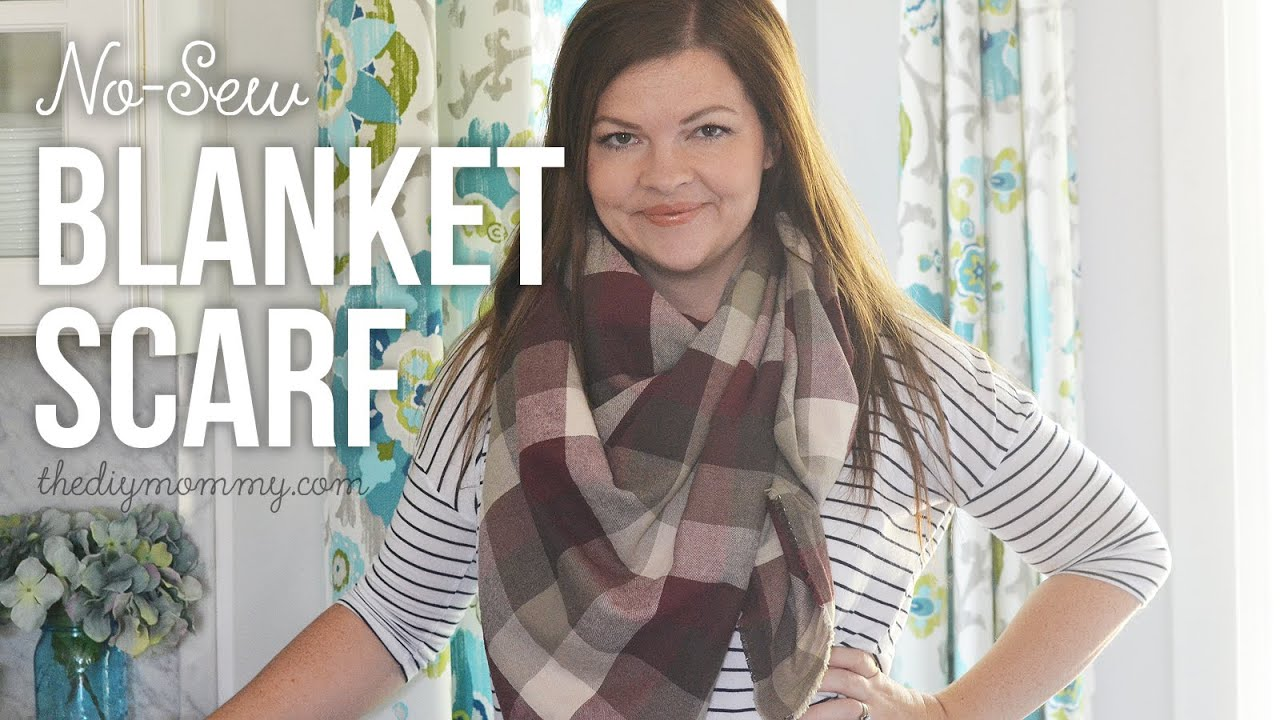 How To Make A No Sew Diy Blanket Scarf The Diy Mommy