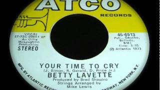 BETTY LAVETTE - YOUR TIME TO CRY