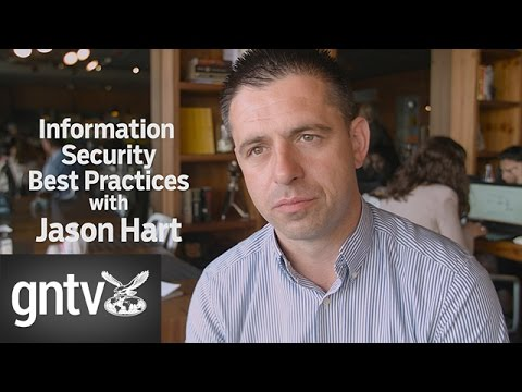 Jason Hart reveals his best practices for information security