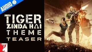 Tiger Zinda Hai Theme - Teaser | Salman Khan | Katrina Kaif