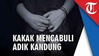 Download Video Kakak Cabuli Adik Kandungnya Sendiri di Madura, Kini Hamil 6 Bulan, Sang Kakek:Kami Lost Kontak MP3 3GP MP4