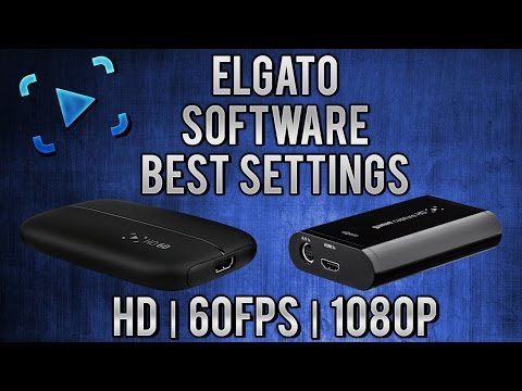 Best Elgato Game Capture HD and HD60 Settings | Tutorial (Xbox 360/Xbox One/PS3/PS4/PC/Wii)