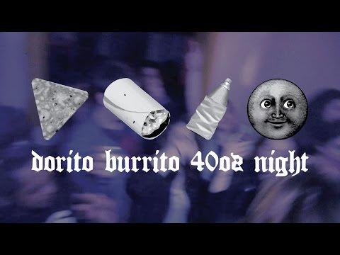 broke-bois---dorito-burrito-40oz-night-[official-video]