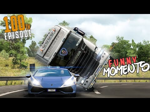 EP.# 100 - Funny Moments & Crash Compilation - Euro Truck Simulator 2 Multiplayer
