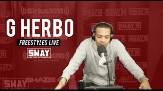 G Herbo Freestyles Live on Sway in the Morning