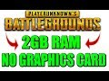 How To Play PUBG In 2GB ram | Without Graphics Card | Low end pc
